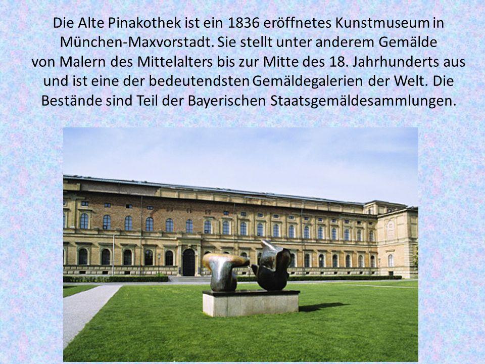 Die Alte Pinakothek ist ein 1836 eröffnetes Kunstmuseum in München-Maxvorstadt.