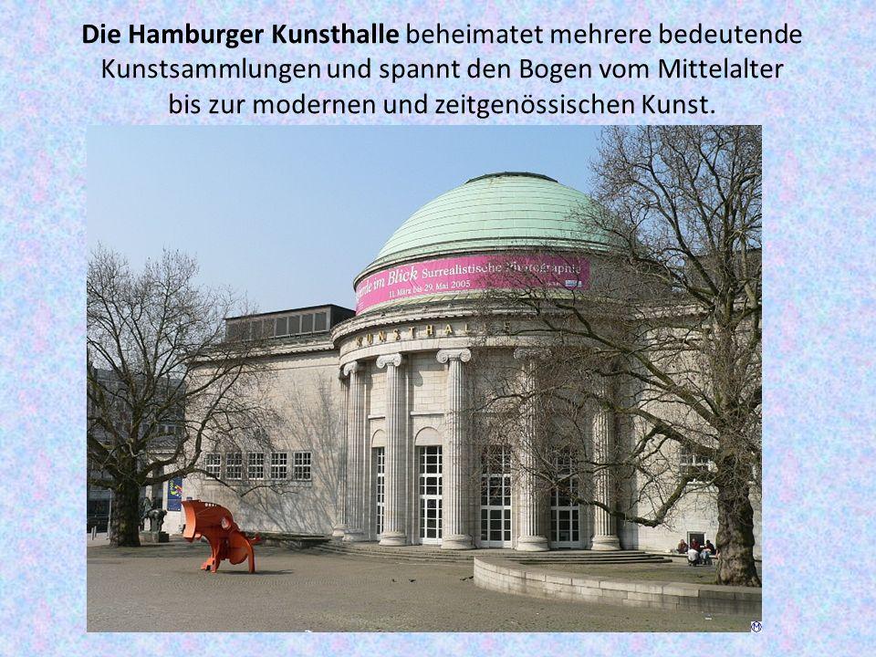 Die Hamburger Kunsthalle beheimatet mehrere bedeutende Kunstsammlungen und spannt den Bogen vom Mittelalter bis zur modernen und zeitgenössischen Kunst.
