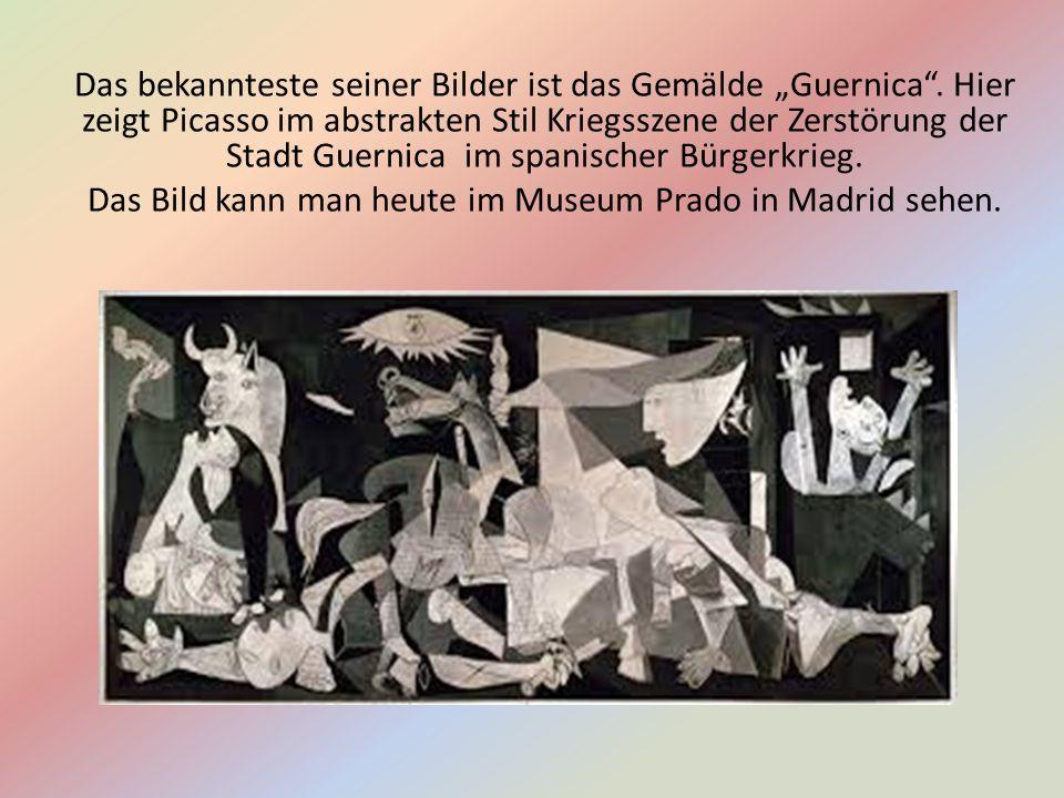 """Das bekannteste seiner Bilder ist das Gemälde """"Guernica ."""