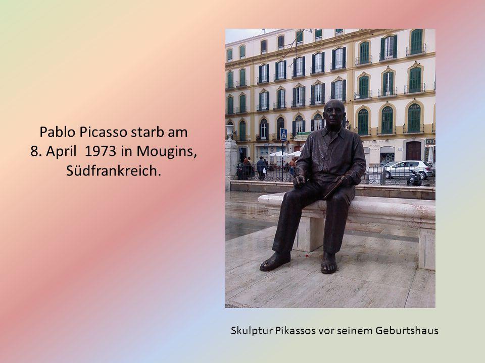 Skulptur Pikassos vor seinem Geburtshaus Pablo Picasso starb am 8.