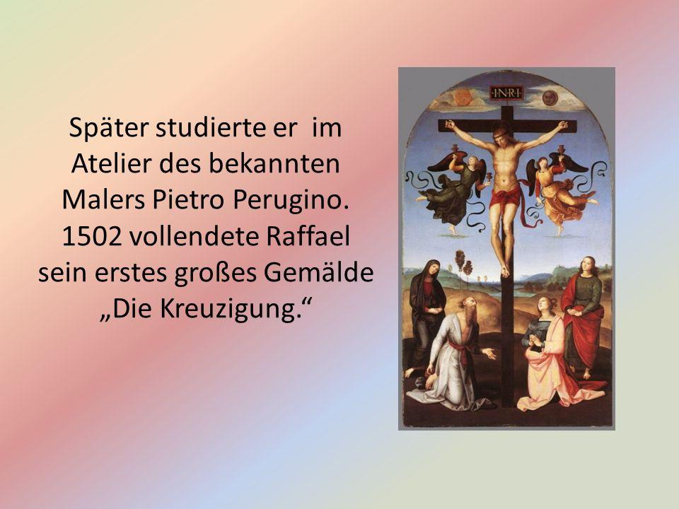 Später studierte er im Atelier des bekannten Malers Pietro Perugino.