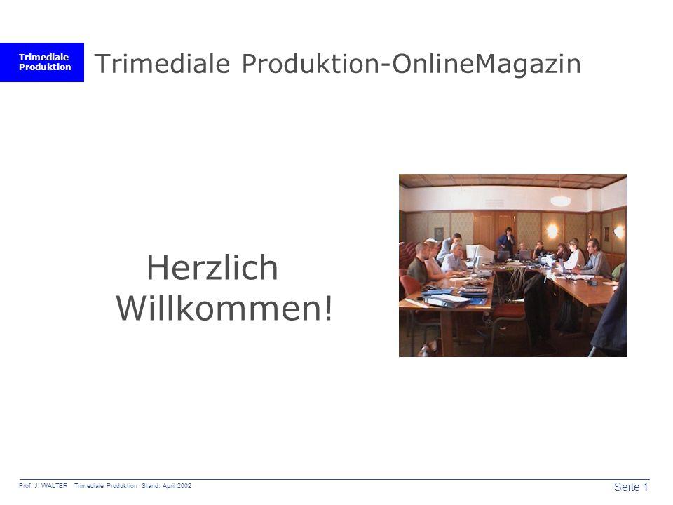 Trimediale Produktion Seite 1 Prof. J.
