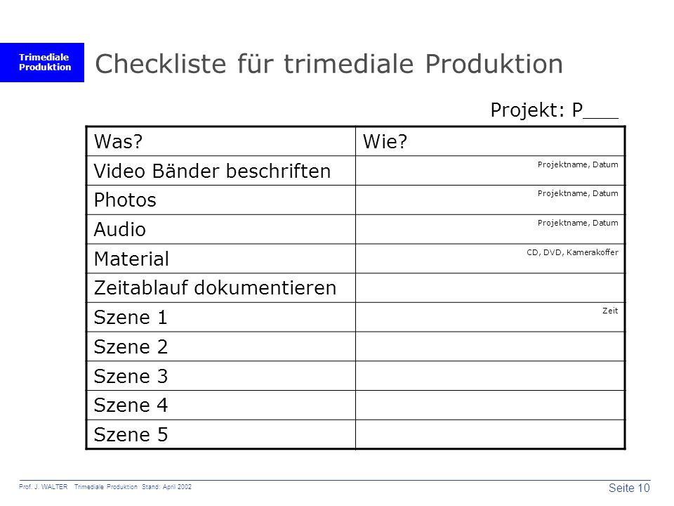 Trimediale Produktion Seite 10 Prof. J.