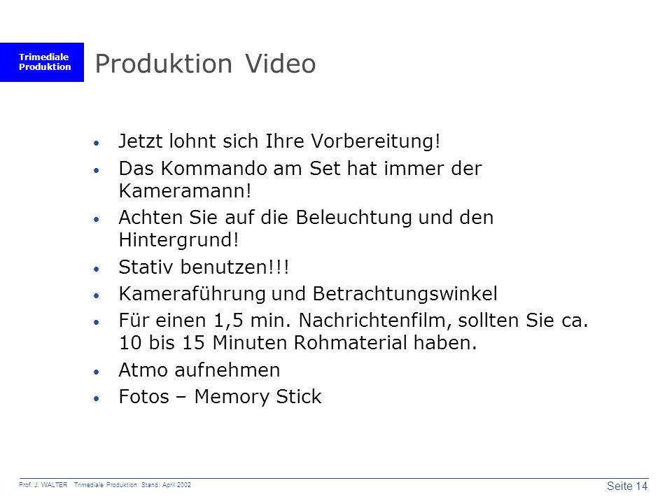 Trimediale Produktion Seite 14 Prof. J.