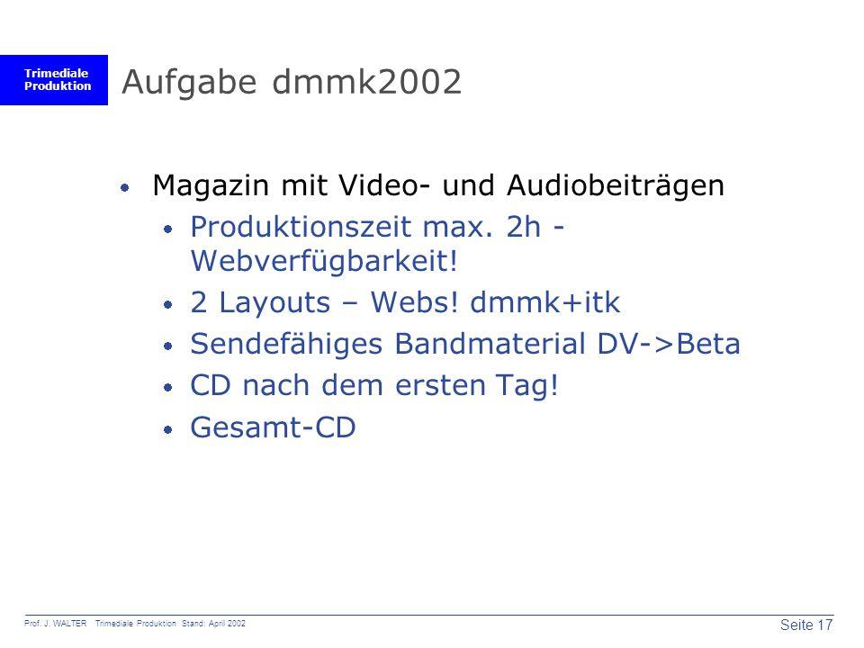 Trimediale Produktion Seite 17 Prof. J.