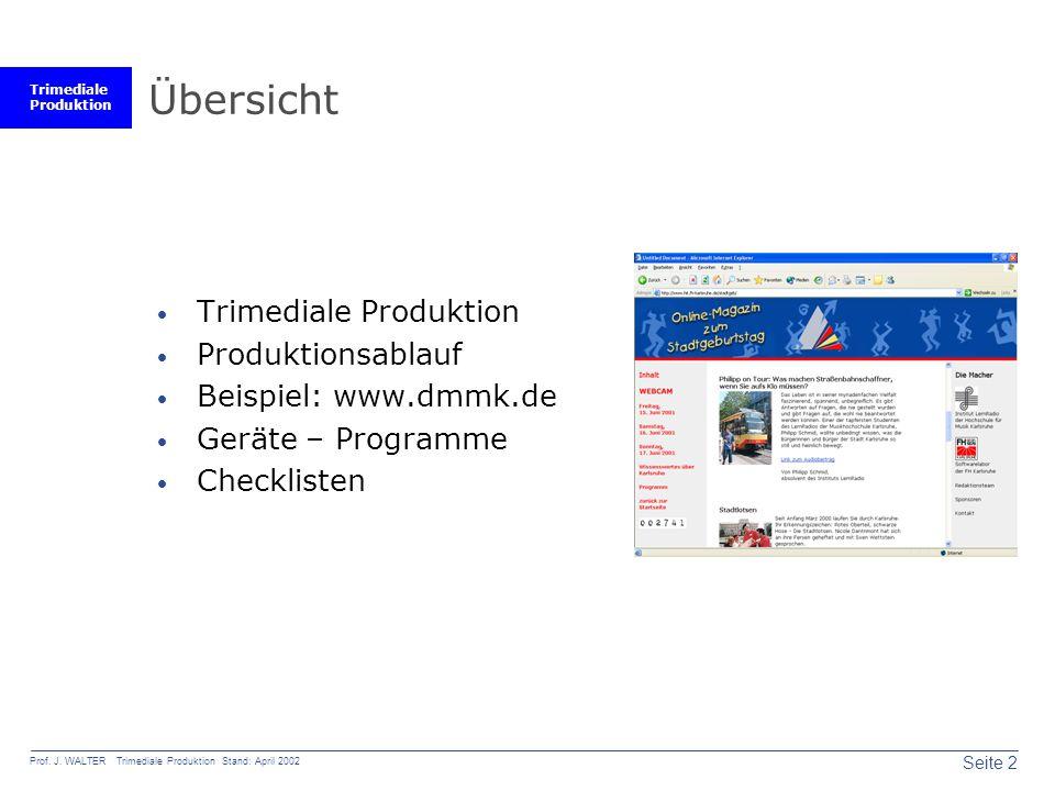 Trimediale Produktion Seite 2 Prof. J.
