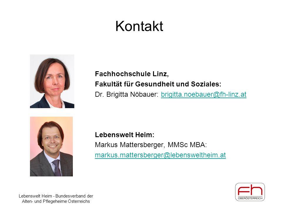 Kontakt Fachhochschule Linz, Fakultät für Gesundheit und Soziales: Dr. Brigitta Nöbauer: brigitta.noebauer@fh-linz.atbrigitta.noebauer@fh-linz.at Lebe