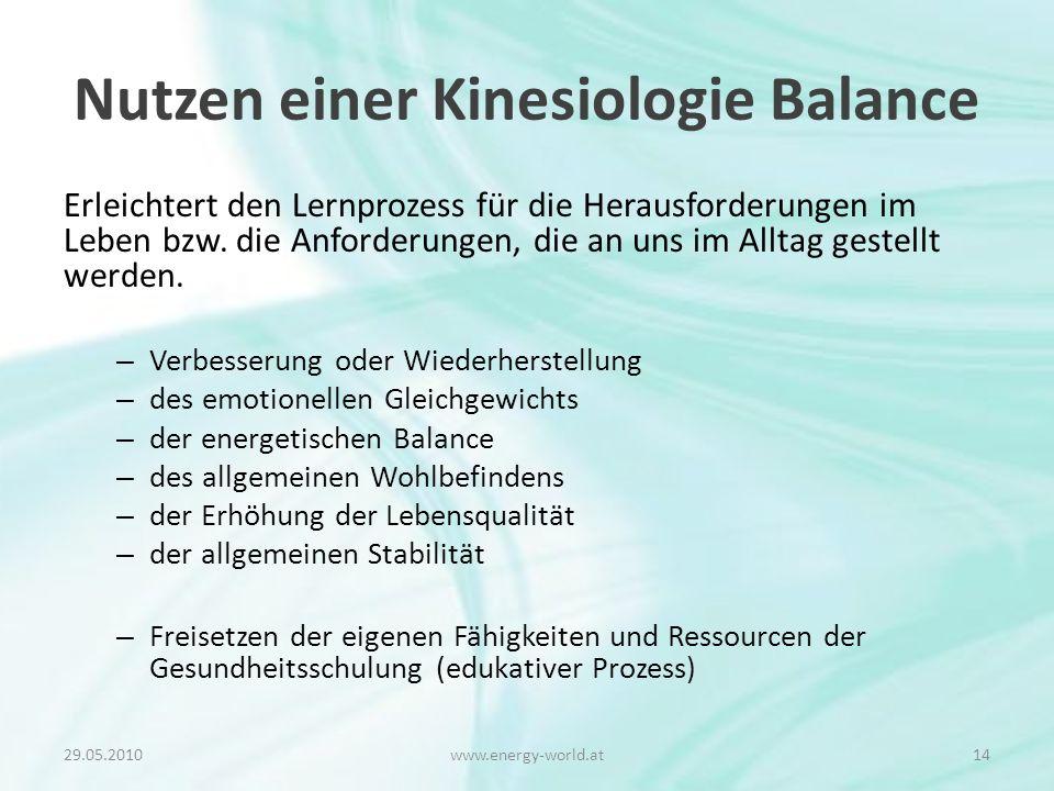 Nutzen einer Kinesiologie Balance Erleichtert den Lernprozess für die Herausforderungen im Leben bzw.