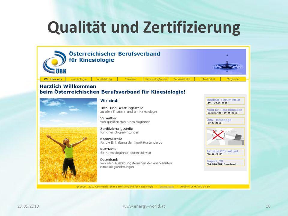 Qualität und Zertifizierung 29.05.201016www.energy-world.at