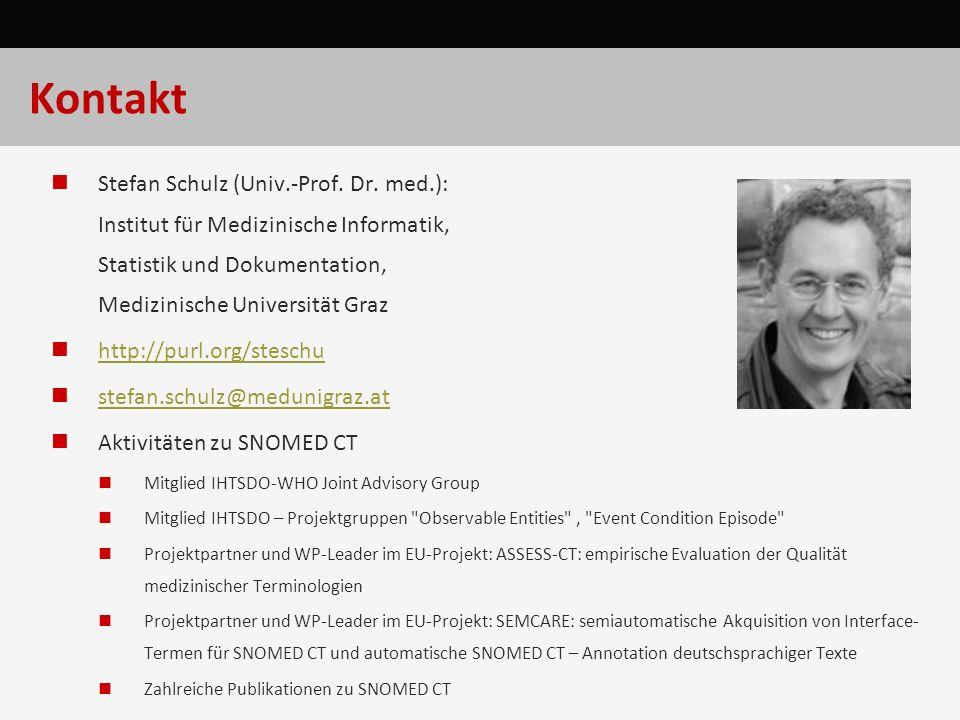 Kontakt Stefan Schulz (Univ.-Prof. Dr. med.): Institut für Medizinische Informatik, Statistik und Dokumentation, Medizinische Universität Graz http://