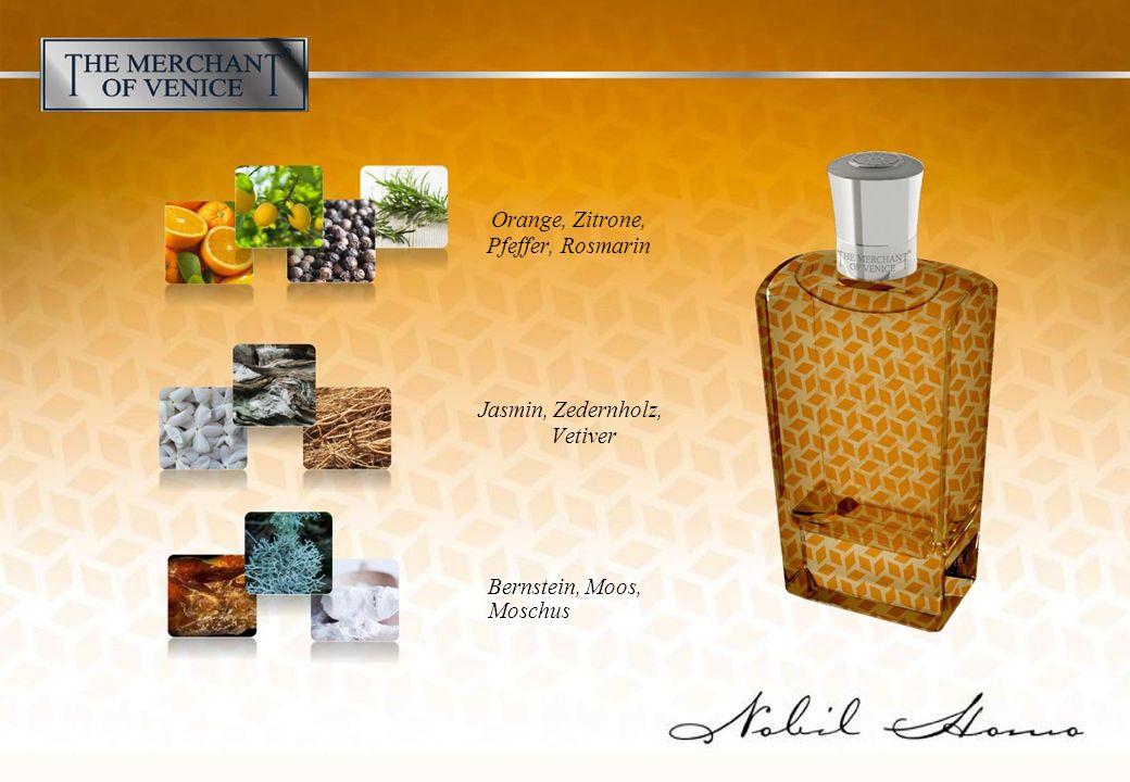 Jasmin, Zedernholz, Vetiver Orange, Zitrone, Pfeffer, Rosmarin Bernstein, Moos, Moschus
