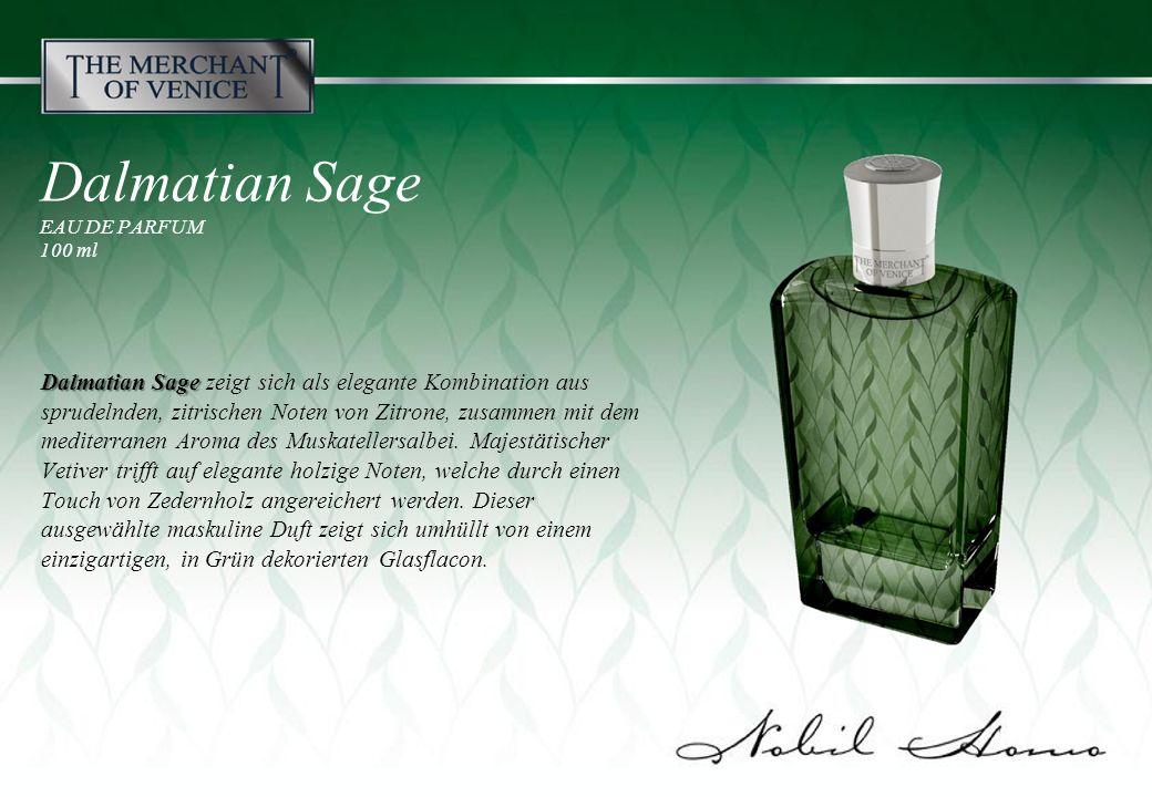 Dalmatian Sage EAU DE PARFUM 100 ml Dalmatian Sage Dalmatian Sage zeigt sich als elegante Kombination aus sprudelnden, zitrischen Noten von Zitrone, zusammen mit dem mediterranen Aroma des Muskatellersalbei.
