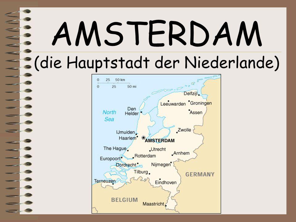 AMSTERDAM (die Hauptstadt der Niederlande)