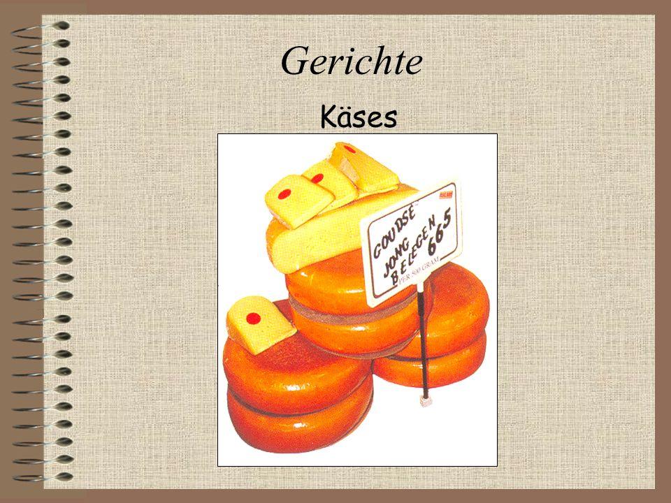 Gerichte Käses