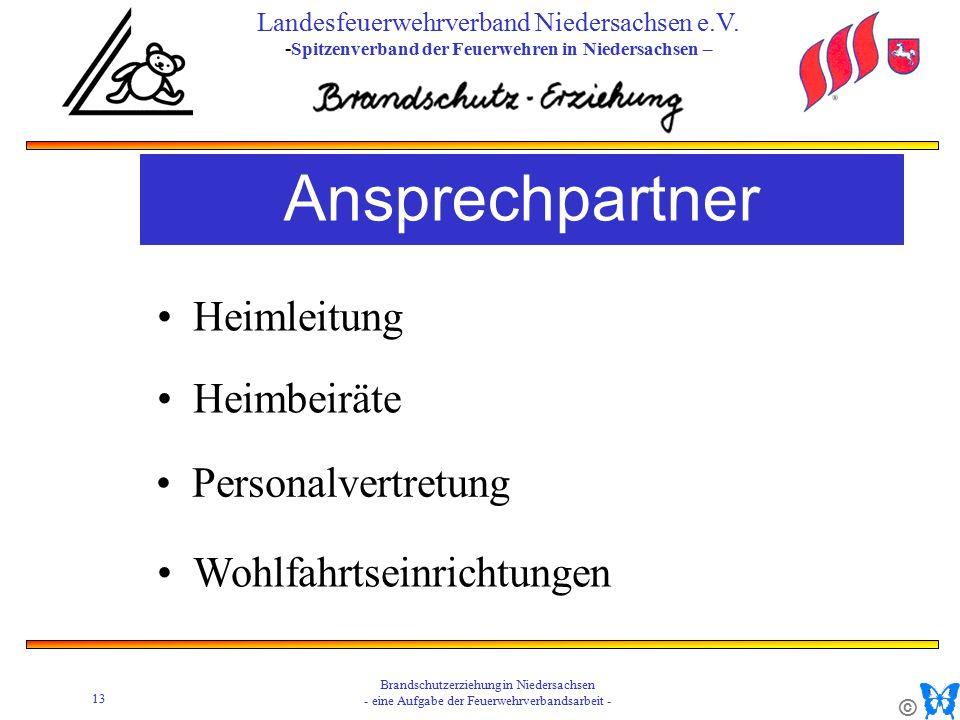 © 13 Brandschutzerziehung in Niedersachsen - eine Aufgabe der Feuerwehrverbandsarbeit - Landesfeuerwehrverband Niedersachsen e.V.