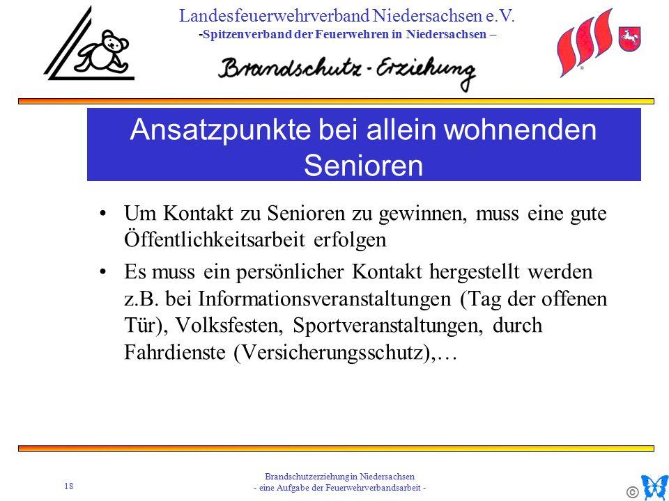 © 18 Brandschutzerziehung in Niedersachsen - eine Aufgabe der Feuerwehrverbandsarbeit - Landesfeuerwehrverband Niedersachsen e.V.