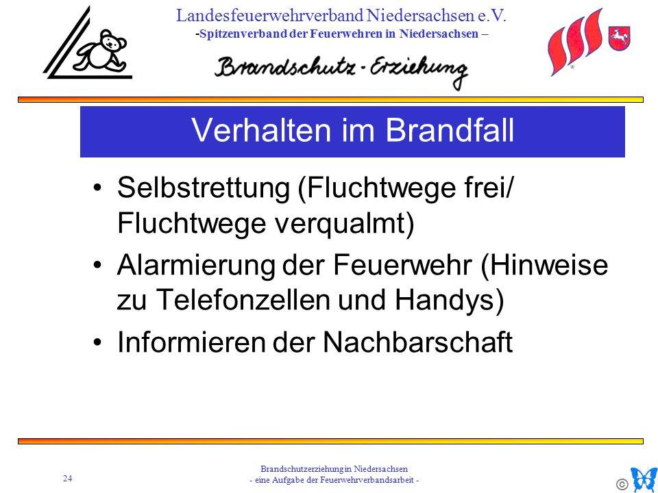 © 24 Brandschutzerziehung in Niedersachsen - eine Aufgabe der Feuerwehrverbandsarbeit - Landesfeuerwehrverband Niedersachsen e.V.