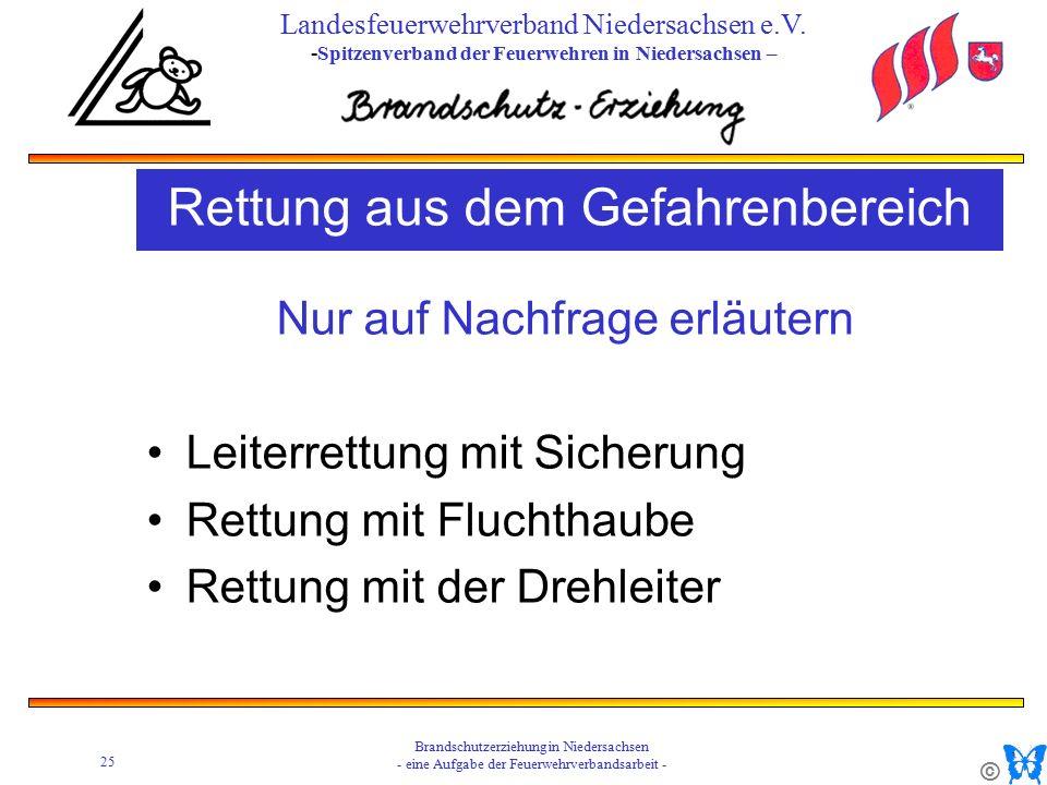 © 25 Brandschutzerziehung in Niedersachsen - eine Aufgabe der Feuerwehrverbandsarbeit - Landesfeuerwehrverband Niedersachsen e.V.