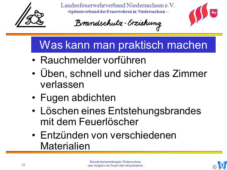 © 26 Brandschutzerziehung in Niedersachsen - eine Aufgabe der Feuerwehrverbandsarbeit - Landesfeuerwehrverband Niedersachsen e.V.
