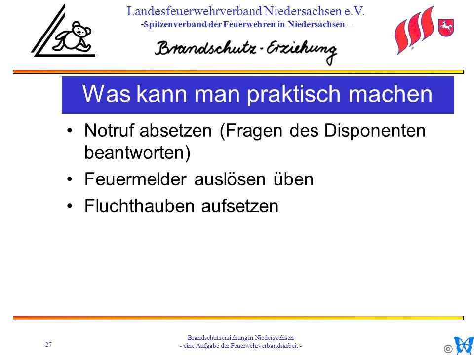 © 27 Brandschutzerziehung in Niedersachsen - eine Aufgabe der Feuerwehrverbandsarbeit - Landesfeuerwehrverband Niedersachsen e.V.