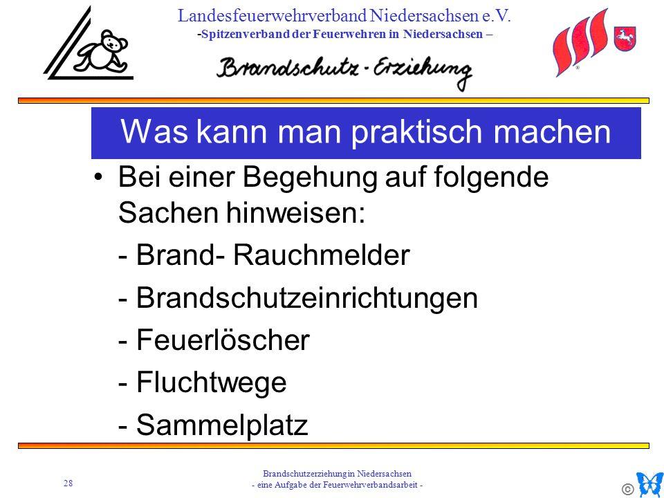© 28 Brandschutzerziehung in Niedersachsen - eine Aufgabe der Feuerwehrverbandsarbeit - Landesfeuerwehrverband Niedersachsen e.V.