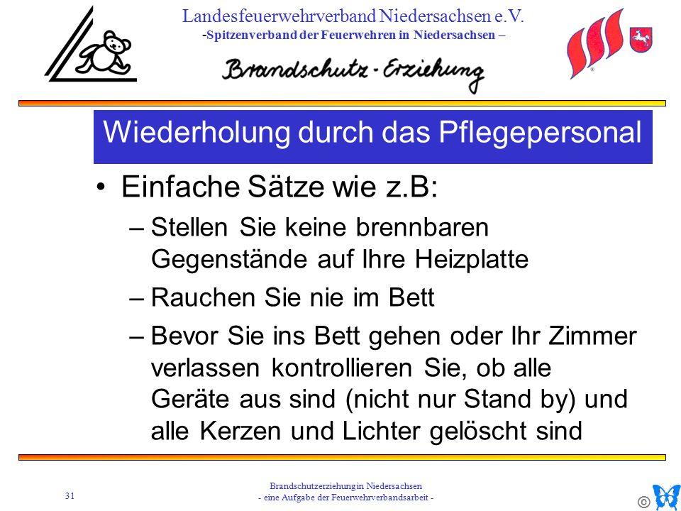 © 31 Brandschutzerziehung in Niedersachsen - eine Aufgabe der Feuerwehrverbandsarbeit - Landesfeuerwehrverband Niedersachsen e.V.