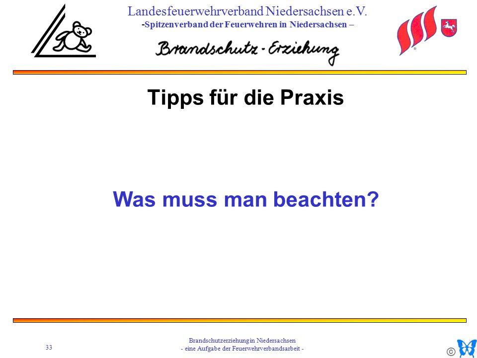 © 33 Brandschutzerziehung in Niedersachsen - eine Aufgabe der Feuerwehrverbandsarbeit - Landesfeuerwehrverband Niedersachsen e.V.