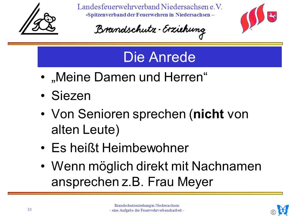 © 35 Brandschutzerziehung in Niedersachsen - eine Aufgabe der Feuerwehrverbandsarbeit - Landesfeuerwehrverband Niedersachsen e.V.