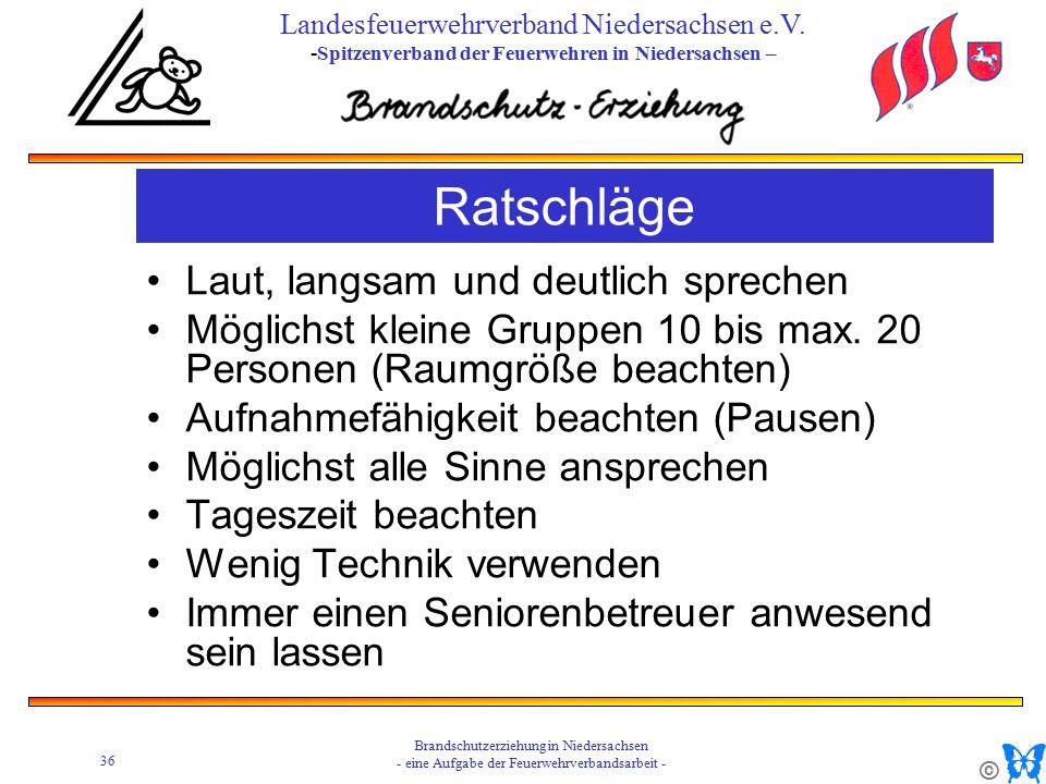 © 36 Brandschutzerziehung in Niedersachsen - eine Aufgabe der Feuerwehrverbandsarbeit - Landesfeuerwehrverband Niedersachsen e.V.
