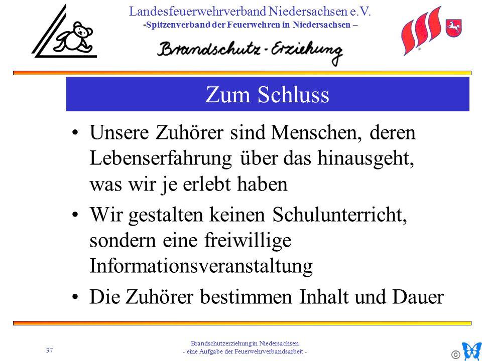 © 37 Brandschutzerziehung in Niedersachsen - eine Aufgabe der Feuerwehrverbandsarbeit - Landesfeuerwehrverband Niedersachsen e.V.