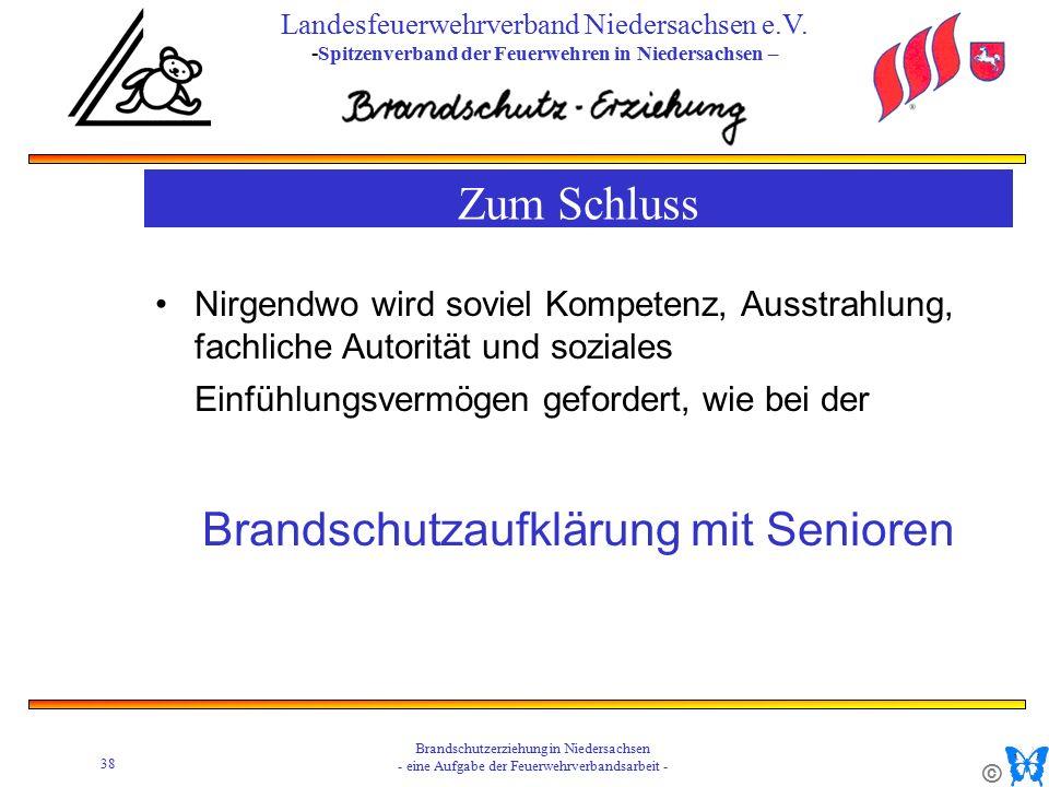 © 38 Brandschutzerziehung in Niedersachsen - eine Aufgabe der Feuerwehrverbandsarbeit - Landesfeuerwehrverband Niedersachsen e.V.