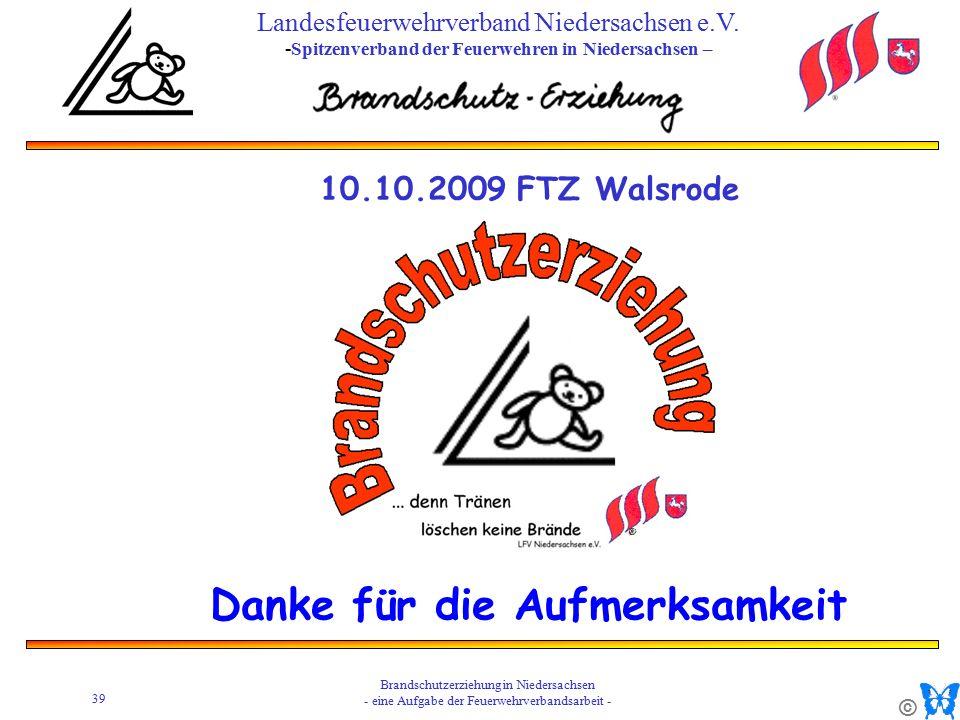 © 39 Brandschutzerziehung in Niedersachsen - eine Aufgabe der Feuerwehrverbandsarbeit - Landesfeuerwehrverband Niedersachsen e.V.