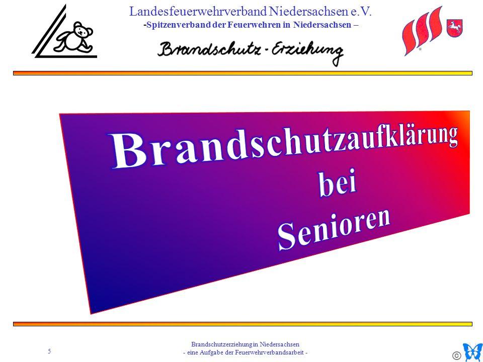 © 5 Brandschutzerziehung in Niedersachsen - eine Aufgabe der Feuerwehrverbandsarbeit - Landesfeuerwehrverband Niedersachsen e.V.