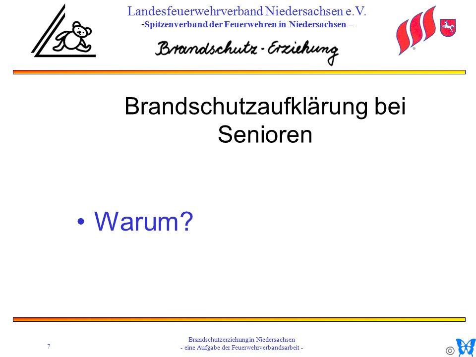 © 7 Brandschutzerziehung in Niedersachsen - eine Aufgabe der Feuerwehrverbandsarbeit - Landesfeuerwehrverband Niedersachsen e.V.