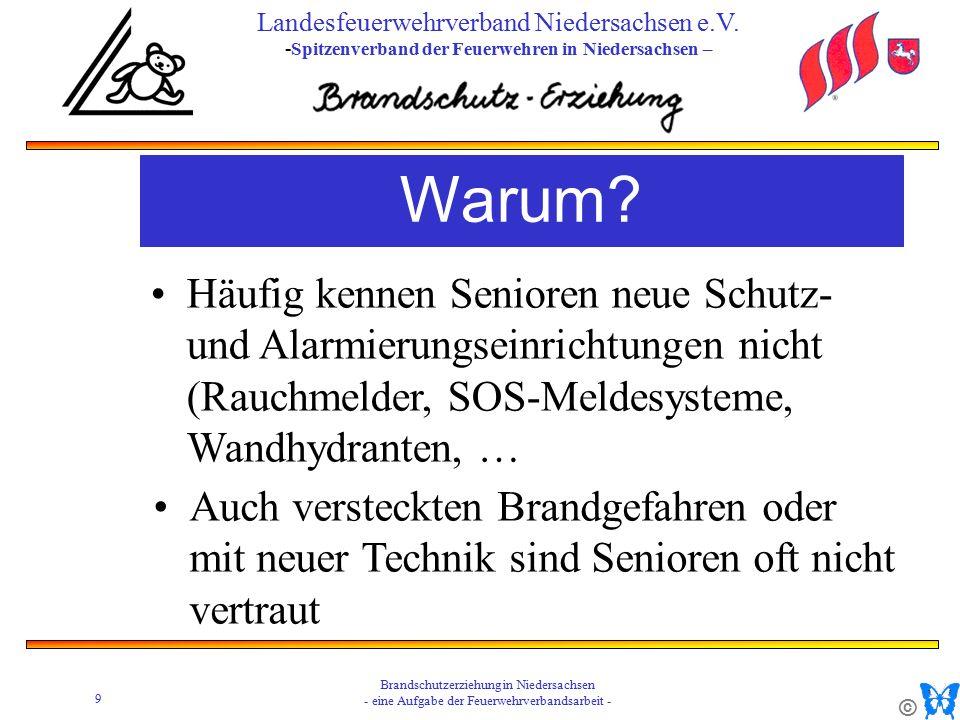 © 9 Brandschutzerziehung in Niedersachsen - eine Aufgabe der Feuerwehrverbandsarbeit - Landesfeuerwehrverband Niedersachsen e.V.