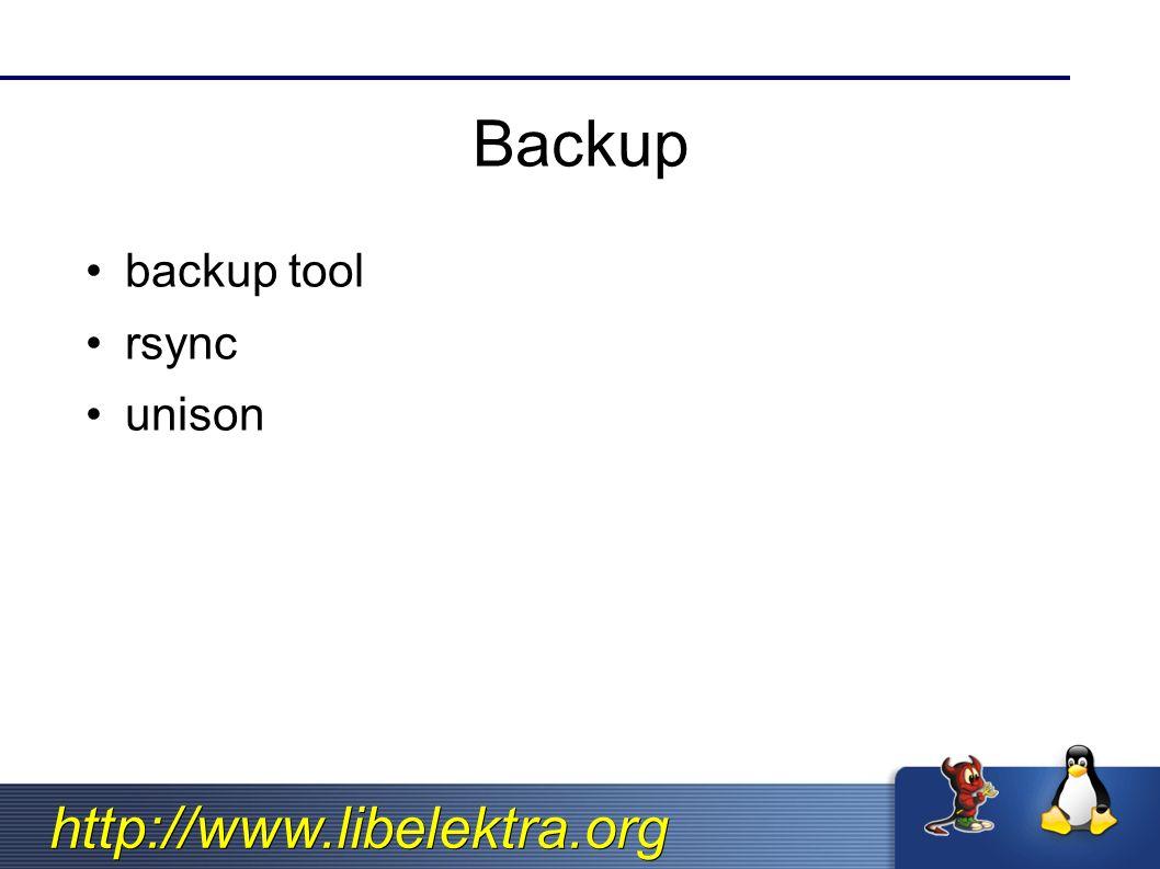 http://www.libelektra.org Backup backup tool rsync unison