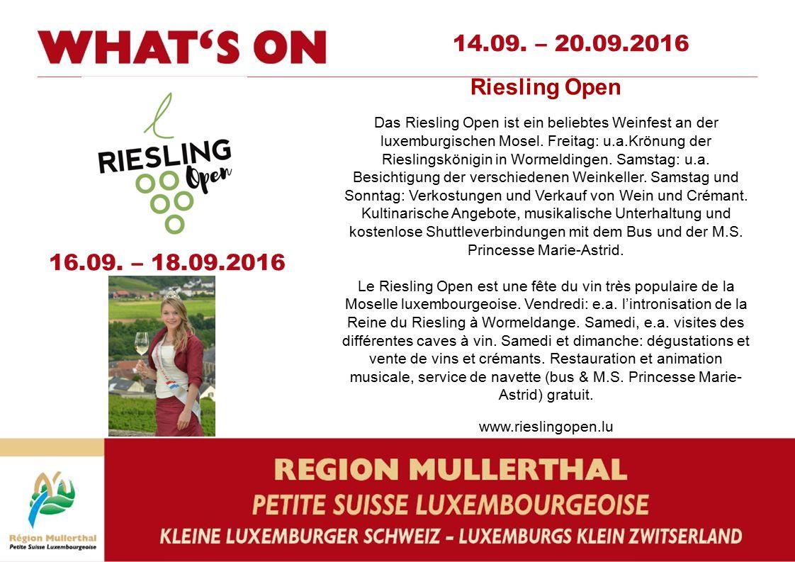Riesling Open Das Riesling Open ist ein beliebtes Weinfest an der luxemburgischen Mosel.