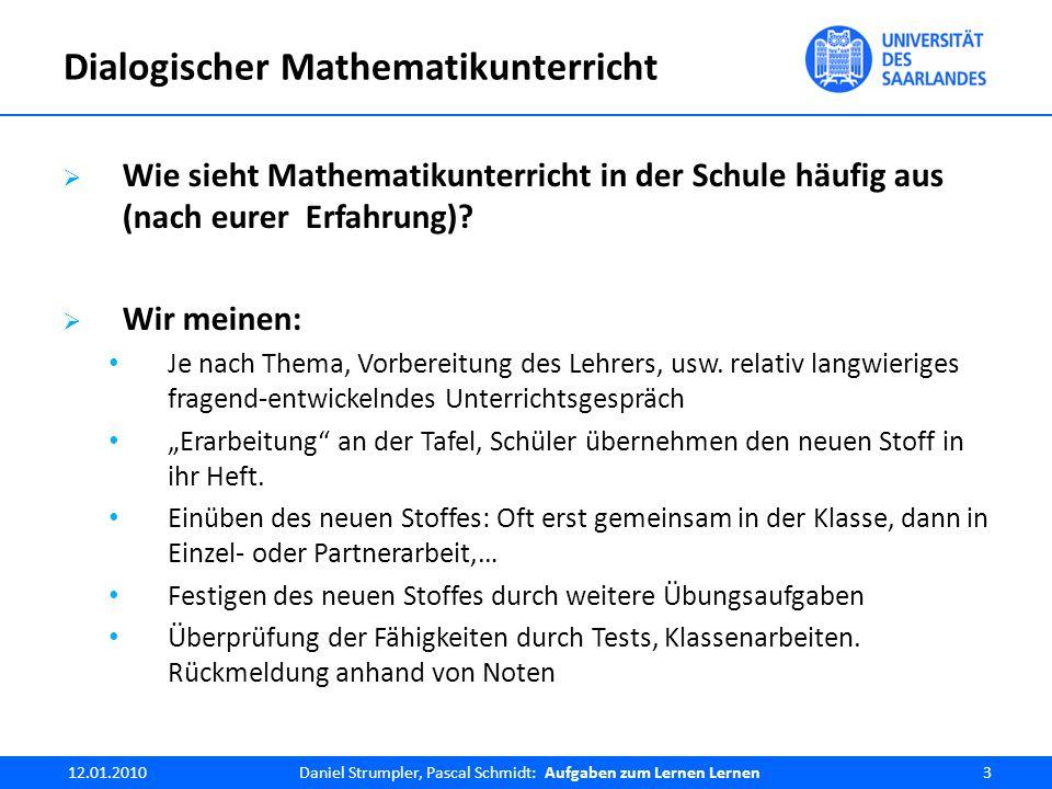 12.01.2010Daniel Strumpler, Pascal Schmidt: Aufgaben zum Lernen lernen34