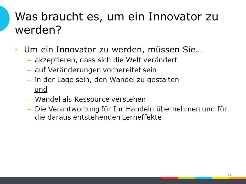 Was braucht es, um ein Innovator zu werden.