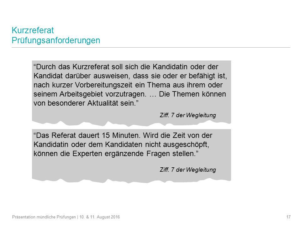 Kurzreferat Prüfungsanforderungen 17Präsentation mündliche Prüfungen | 10.