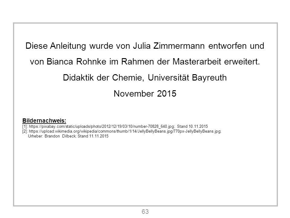 63 Diese Anleitung wurde von Julia Zimmermann entworfen und von Bianca Rohnke im Rahmen der Masterarbeit erweitert.