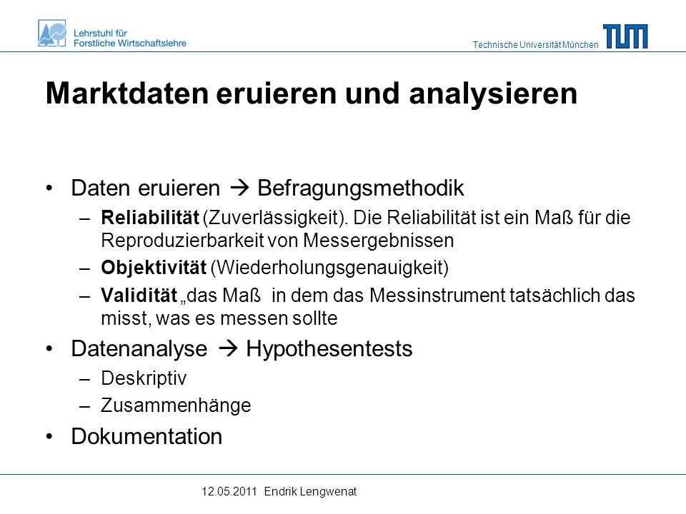 Technische Universität München Die Prognose als Zeitreihenanalyse Prognosewerte werden durch die Verarbeitung von Vergangenheitswerten und Gegenwartswerten gewonnen.