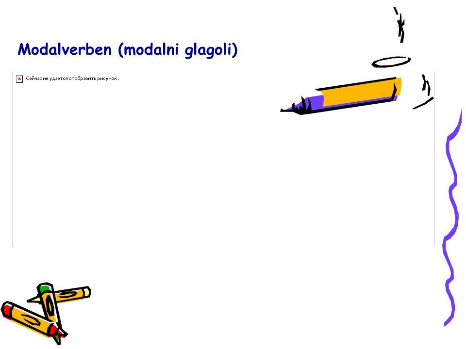 Modalverben (modalni glagoli)