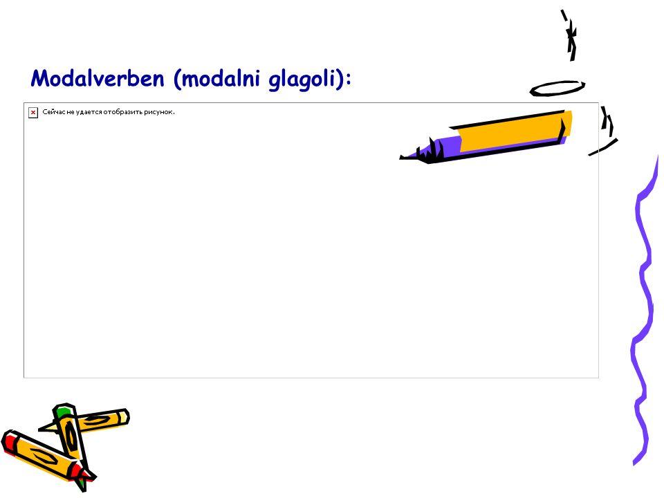 Modalverben (modalni glagoli):