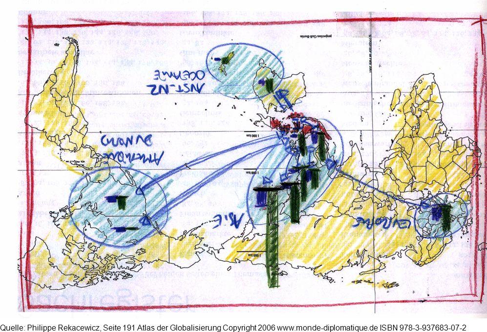 Quelle: Philippe Rekacewicz, Seite 191 Atlas der Globalisierung Copyright 2006 www.monde-diplomatique.de ISBN 978-3-937683-07-2