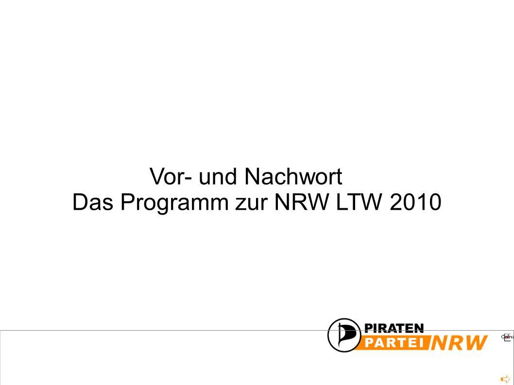 Das Programm zur NRW LTW 2010 Vor- und Nachwort