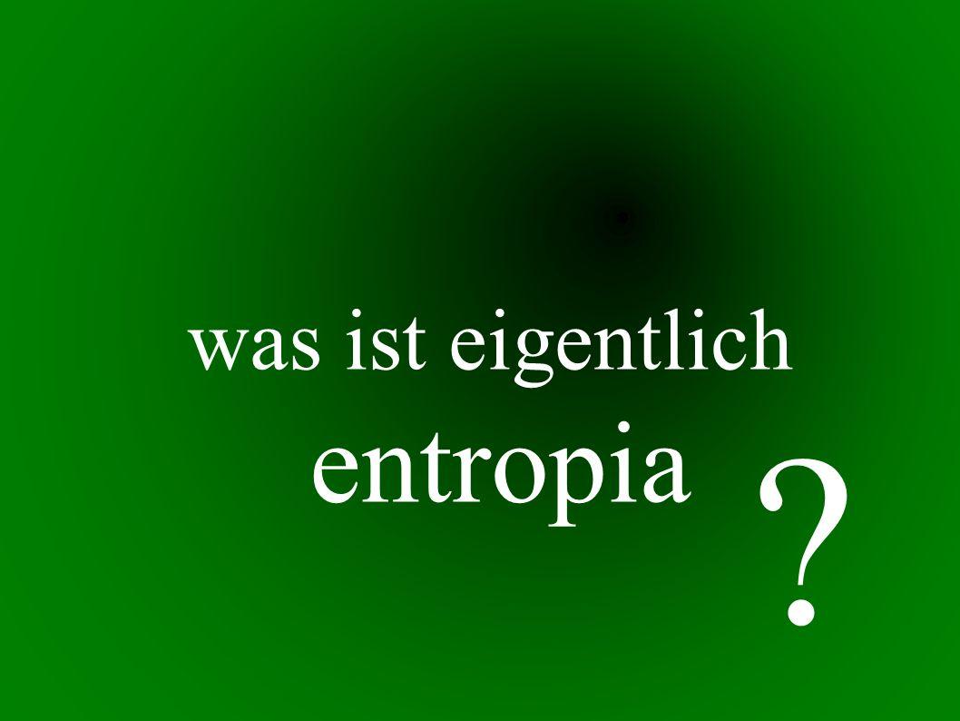 was ist eigentlich entropia