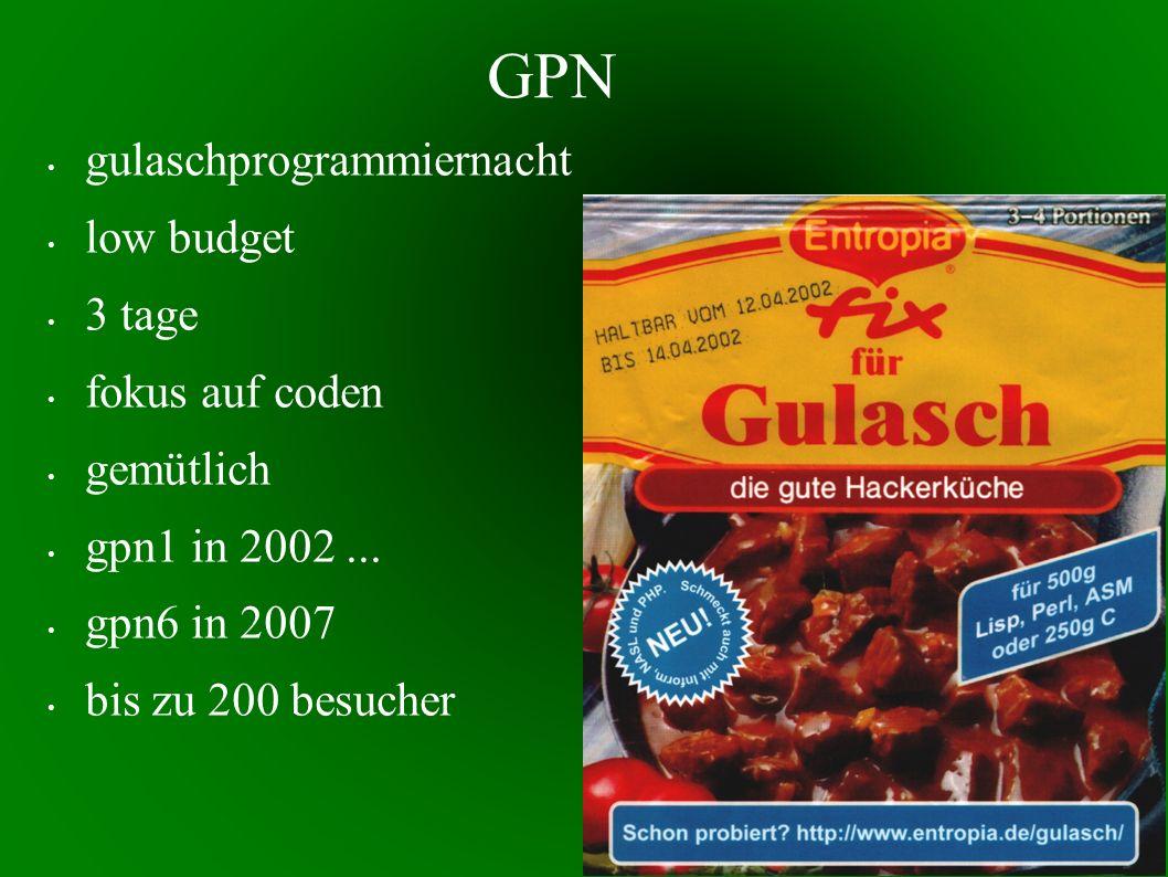 GPN gulaschprogrammiernacht low budget 3 tage fokus auf coden gemütlich gpn1 in 2002...