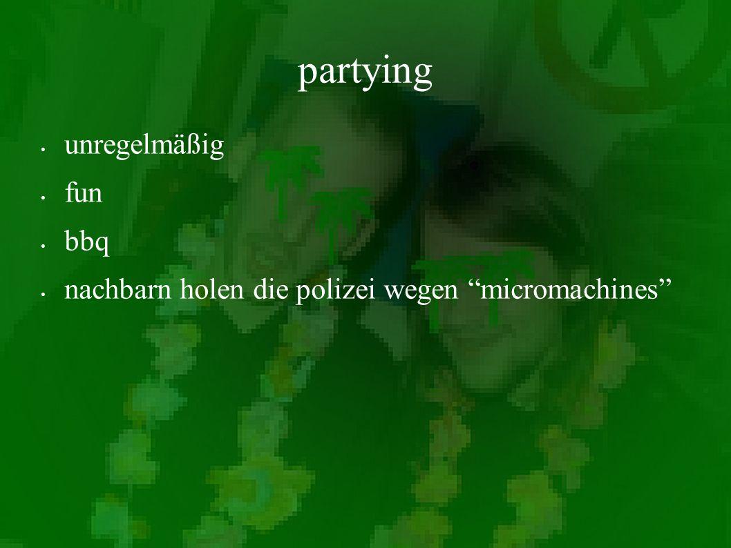 partying unregelmäßig fun bbq nachbarn holen die polizei wegen micromachines