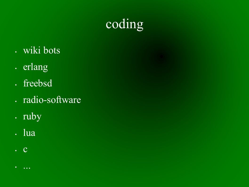 coding wiki bots erlang freebsd radio-software ruby lua c...